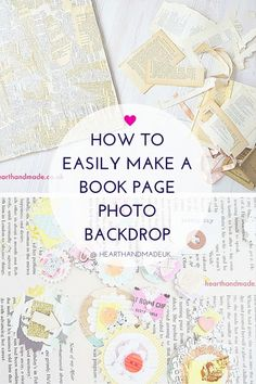 How To Easily Make A Book Page Photo Backdrop via @ Heart Handmade uk #DIYphotobackdrop