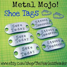 """Check out my MINI """"Metal Mojo"""" Shoe Tags! Smaller versions of my regular sized Shoe Tags great for kids' shoes and smaller feet. Customize with your own phrase or pick one of mine to inspire and empower that marathon training; even if it's just a 5k!"""