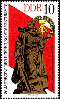 German Democratic Republic.  30th ANNIVERSARY OF FREEDOM FROM FASCISM.  SOVIET WAR MEMORIAL, BERLIN-TREPTOW.  Scott 1639 A500, Issued 1975 May 6, 10.  /ldb.  (MINT)