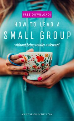 How to Lead a Bible Study or Small Group (Without Being Totally Awkward) | Free Download: The Ultimate Guide to Leading a Bible Study or Small Group | Jordan Lee Dooley | thesoulscripts.com