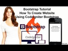 Bootstrap Tutorial: How To Create Website Using CodeIgniter and Bootstrap - YouTube