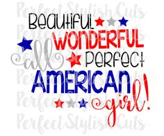 All American Girl SVG, DXF, EPS, png Files for Cutting Machines Cameo or Cricut - Fourth of July svg, 4th of July svg, Memorial Day Svg