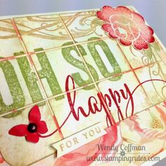 Stamping Rules!: Day 67: Oh So Happy For You Card
