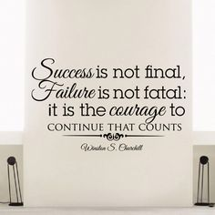 Wall Decal Vinyl Sticker Winston Churchill Quote Success Is Not Final Failure Is Not Fatal It Is the Courage to Continue That Counts Bedroom Decor Sb42