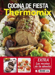 Revista Thermomix. Cocina de fiesta. Extra las Recetas de la Abuela