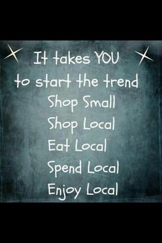 You support small business, small business quotes, business signs, small business saturday, Small Business Quotes, Small Business Saturday, Buy Local, Shop Local, Support Local Business, Web Design, Chamber Of Commerce, Wise Words, Just In Case