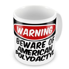 Coffee Mug Beware of the American Polydactyl Cat from United States - Neonblond ** Discover this special cat product, click the image : Cat mug