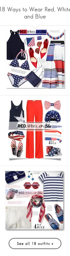 """18 Ways to Wear Red, White and Blue"" by polyvore-editorial ❤ liked on Polyvore featuring redwhiteandblue, waystowear, Milly, MANGO, 3.1 Phillip Lim, Essie, july4th, Keds, Altuzarra and Juvia"