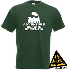 Steam Train Adventure Before Dementia T-shirt.    If you like Steam Trains and you like adventures then this one is for you!    SIZES:    Small - 35/37 Inches  Medium - 38/40 Inches  Large - 41/43 inches  XL - 44/46 Inches  XXL - 47/49 Inches    COLOURS:    Available in Royal Blue, Navy Blue, Black, Burgundy, Graphite, Red, Bottle Green & White.    White T-shirts will have a Black graphic, all other colours will be made with a White graphic.    ITEM DETAILS:    Th...