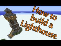 How to build a Lighthouse - Minecraft building tutorial - YouTube