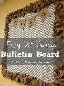 DIY Burlap Bulletin Board.......maybe linen or drop cloth instead of burlap.