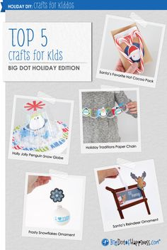 Top 5 Christmas Crafts for Kids from BigDotOfHappiness.com #BigDot #HappyDot #DIY
