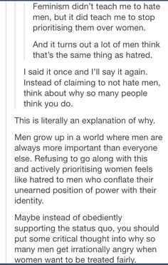 Men think equality is a demotion because they're used to being exalted
