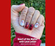 Heart Of The Matter, Love Letter, Valentines Collection 2021, Valentines Nails, Mixed Mani, Red And White Nails, Love Nails