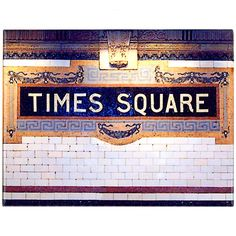 Times Square, NYC - Ceramic Subway Tile - for Lorraine to see the tile:-) New York Subway, Nyc Subway, Subway Art, Ceramic Subway Tile, Subway Tiles, S Bahn, I Love Nyc, New York City Travel, City That Never Sleeps