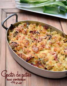 Pasta Gratin Recipe with Leeks: The Easy Recipe - Recipes Easy & Healthy Easy Pasta Recipes, Healthy Salad Recipes, Healthy Snacks, Easy Meals, Easy Cheese, Risotto, Cooking, Food, Gratin