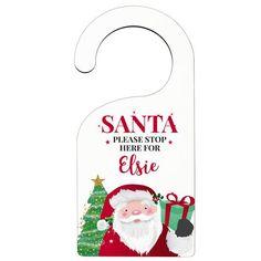 Personalised Door Hanger - Santa Please Stop Here Christmas Door, Christmas Ornaments, Please Stop, Presents For Kids, Door Hangers, Personalized Gifts, Nice List, Santa, Symbols