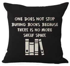 """Book Lover Reading Club Beige One Does Not Stop Buying Books Cotton Linen Decorative Throw Pillow Case Cushion Cover Square 18 """" I Love Books, Books To Read, My Books, Book Lovers Gifts, Book Gifts, Book Memes, Book Quotes, Book Pillow, Reading Club"""