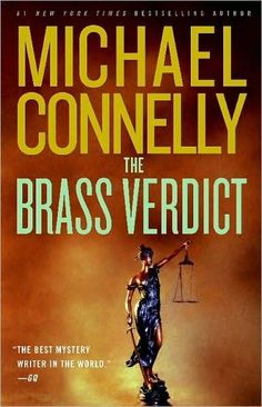 The Brass Verdict by Michael Connelly see Lincoln Lawyer Mickey Haller back in court in a massive case with the inevitable credible exciting twists and turns. A great book and as usual hard to put down. And bonus: Harry Bosch plays a major part. Great Books, New Books, Books To Read, Michael Connelly, Best Mysteries, Book Reader, Inevitable, Love Book, Book Recommendations