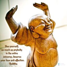 You yourself as much as anybody in the entire universe deserve your love and affection. - Buddha #quote #buddha - http://ift.tt/1oNRVdq