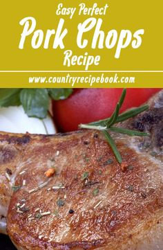 Make the perfect pork chops! This delicious pork chops recipe will make awesome, bone-in pork chops that are juicy and tender and you are gonna love them!