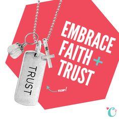 Embrace faith + trust. #Tagged