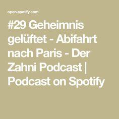 #29 Geheimnis gelüftet - Abifahrt nach Paris - Der Zahni Podcast | Podcast on Spotify Interview, Math Equations, Dentistry, Helpful Tips, Life