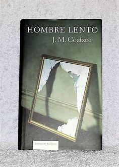 Libro Hombre lento, de J. M. Coetze, disponible en comprar.club