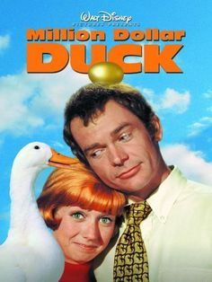 The Million Dollar Duck starring Dean Jones and Sandy Duncan. 1971. A research scientist brings home a duck from the experimental laboratory and discovers that it lays golden eggs. Amazon Affiliate Link.