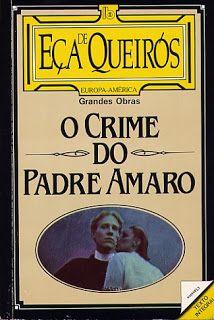 """Eça de Queirós - """"O Crime do Padre Amaro"""" (1875)"""