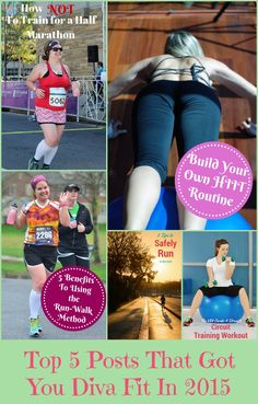 I have shared many fitness and running tips this year on the blog that I have learned along the way as well as several at home workouts. Here are my top 5 posts of 2015 that helped us get diva fit