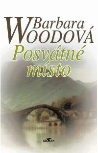 Posvátné místo - Barbara Wood #alpress #barbarawood #román #knihy