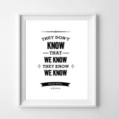 Friends quote  they don't know that we by Dickensinkprintables
