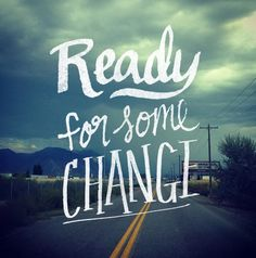 MADE BY CAY | a creative blog: Just Life | Ready for Change