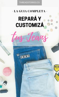 The Ultimate Guide to Repair Denim & Customize Jeans - Thread Stories Ethical Clothing, Diy Clothing, Ethical Fashion, Diy Jeans, Sewing Jeans, Sewing Clothes, World Of Fashion, Fashion Group, Repair Jeans