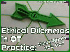 Ethical Dilemmas in OT Practice