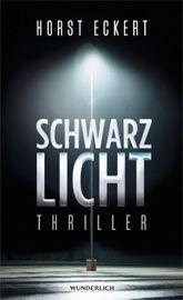"""Grünes Licht für """"Schwarzlicht"""". Exquisit und unvorhersehbar – ein gelungener Thriller mit Suchtfaktor."""