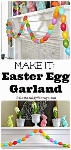 Best DIY Projects: Make an Easter Egg Garland - a fun spring craft to do with the kids!