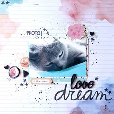 Layout: Dream, Love