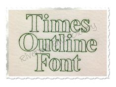 $2.95Times Outline Machine Embroidery Font Alphabet
