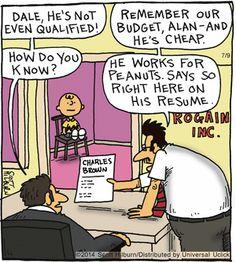He works for #Peanuts!   Read The Argyle Sweater #comics @ www.gocomics.com/theargylesweater/2014/07/09?utm_source=pinterest&utm_medium=socialmarketing&utm_campaign=social-pin-crossover-peanuts65   #GoComics #webcomic #CharlieBrown