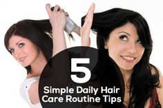 Daily Hair Care Routine – 5 Simple Everyday Tips To Follow