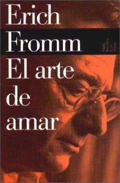 Erich Fromm, El Arte de Amar I Love Books, Great Books, Books To Read, My Books, Critique, World Of Books, Film Music Books, Love Reading, Fiction