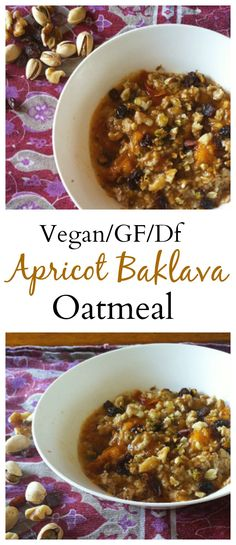 The best oatmeal you will ever make- Apricot Baklava Oatmeal! This is so delicious you would never know it's #healthy! #vegan #glutenfree