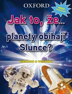 Jak to, že… planety obíhají slunce? Elementary Science, Frosted Flakes, Cereal, Breakfast, Food, Morning Coffee, Eten, Meals, Corn Flakes