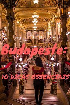 Budapeste: 10 Dicas Essenciais - Heart of Everywhere