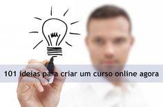 [ Artigo] 101 ideias para criar um curso online agora