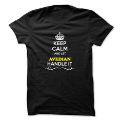 [Best stag t shirt names] Keep Calm and Let AVEDIAN Handle it Coupon 5% Hoodies, Tee Shirts