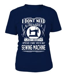 # Sewing-sew .  IMPORTANT: These shirts are only available for a LIMITED TIME, so act fast and order yours nowBuy 2 or more with FRIENDS and save on shipping!