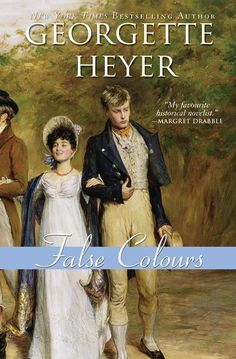 False colours, Georgette Heyer. Or any other Georgette Heyer book.